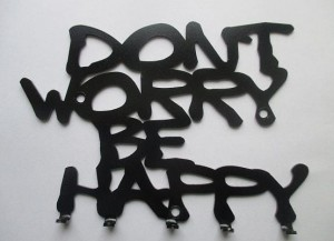 Wieszak Don`t Worry Be Happy